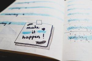 """Make it happen"" note on a schedule."